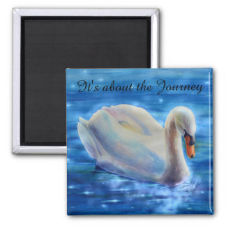 It's about the Journey - Swan 2 Inch Square Magnet