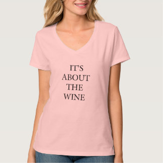 """Its About The Wine"" Women's Hanes Nano V-Neck Tee"