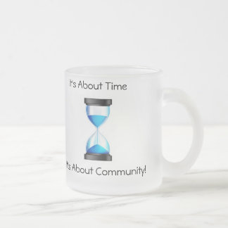 It's About Time-It's About Community Mug