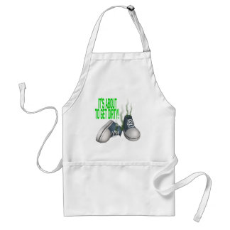 Its About To Get Dirty Adult Apron