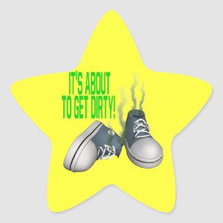 Its About To Get Dirty Star Sticker