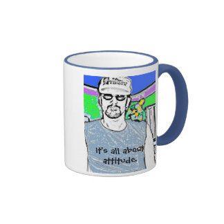 It's all about attitude. ringer mug