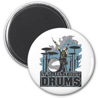 It's All About Drums Magnet