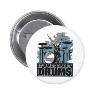 It's All About Drums Pinback Button
