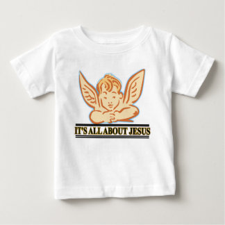 ITS ALL ABOUT JESUS BABY T-Shirt