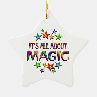 It's All About Magic Ceramic Ornament