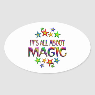 It's All About Magic Oval Sticker