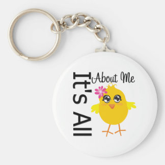 Its All About Me Chick 4 Key Chains