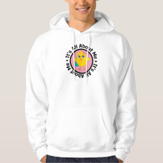 Its All About Me Chick (Pink) Hoodie