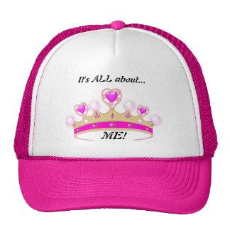 It's All About Me!: Fun Princess Cap! Trucker Hat