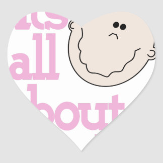Its All About Me! Heart Sticker
