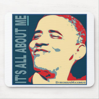 It's all about ME! Mouse Pad