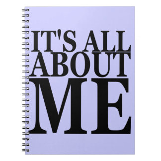 It's All About Me Notebook