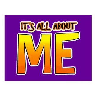 IT'S ALL ABOUT ME POSTCARD