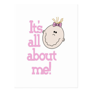 Its All About Me! Postcard