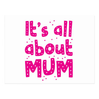 its all about mum postcard