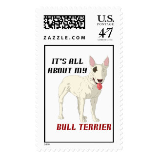It's All About My Bull Terrier Postage