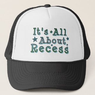 It's All About Recess Trucker Hat