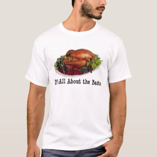 It's all about that baste - chef's Tee