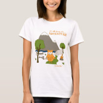 It's All About the Adventure T-Shirt