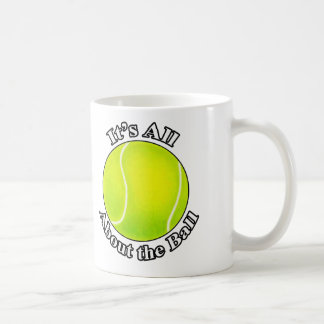 It's All About the Ball tennis ball mug
