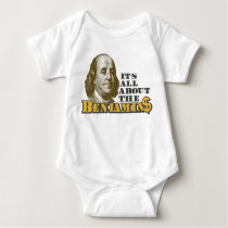 It's All About the Benjamins Baby Bodysuit