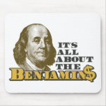 It's All About the Benjamins Mouse Pads