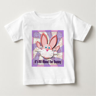 It's All About the Bunny Baby T-Shirt