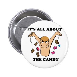 its all about the candy 2 inch round button