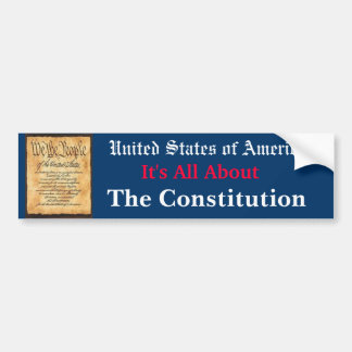 It's All About The Constitution Bumper Sticker