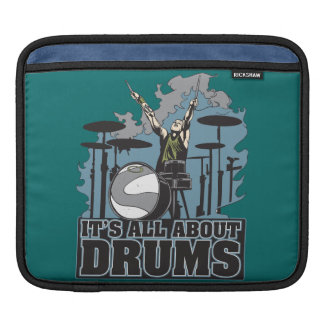 Its All About The Drums iPad Sleeve