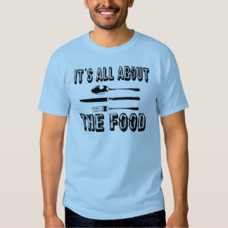 it's all about the food with fork t-shirt