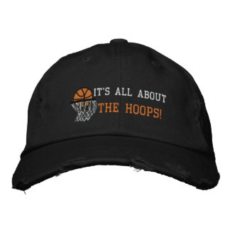 IT'S ALL ABOUT THE HOOPS! CAP