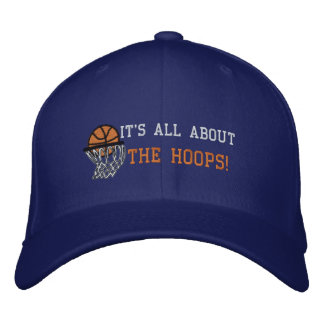IT'S ALL ABOUT THE HOOPS! EMBROIDERED BASEBALL CAP