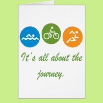 It's all about the journey - Triathlon Card