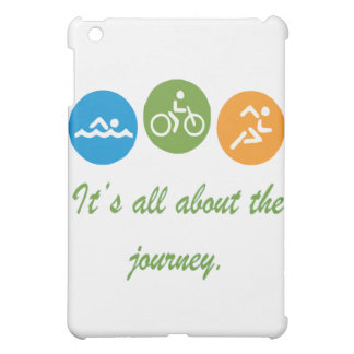 It's all about the journey - Triathlon Case For The iPad Mini