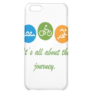 It's all about the journey - Triathlon iPhone 5C Covers