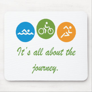 It's all about the journey - Triathlon Mouse Pad
