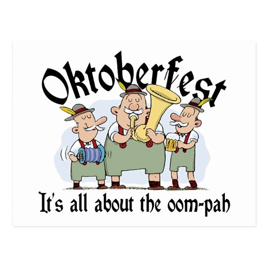 It's All About The Oom-pah Oktoberfest Gift Postcard