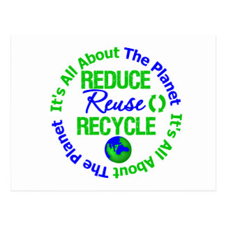 Its All About The Planet Reduce Reuse Recycle Post Cards