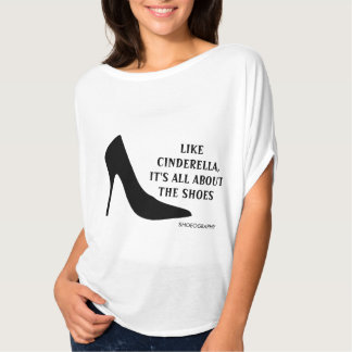 iT'S ALL ABOUT THE SHOES T-Shirt