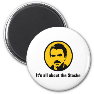 It's All About the Stache 2 Inch Round Magnet