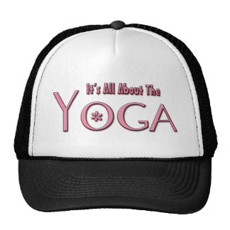 It's All About The Yoga Trucker Hat