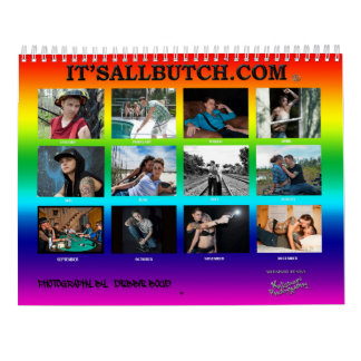 "IT'S ALL BUTCH ""TORIE"" EDITION CALENDAR"