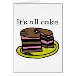 It's All Cake! Greeting Card