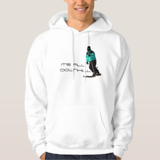 IT'S ALL, DOWNHILL HOODIE