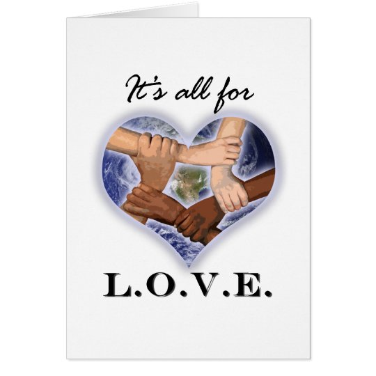 It's All For LOVE Card