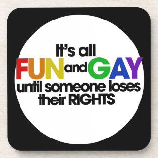 Its all fun and games beverage coaster