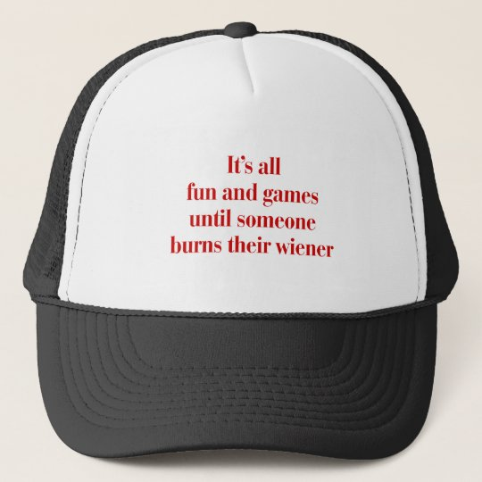 Its-all-fun-and-games-bod-burg.png Trucker Hat