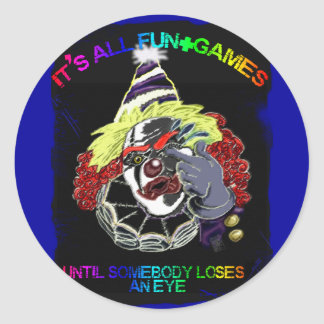 it's all fun and games classic round sticker